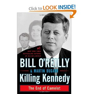 Bill O'Reilly and Martin Dugard Killing Kennedy Book
